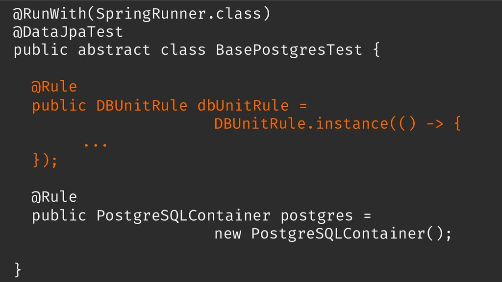 @RunWith(SpringRunner.class) @DataJpaTest publi...