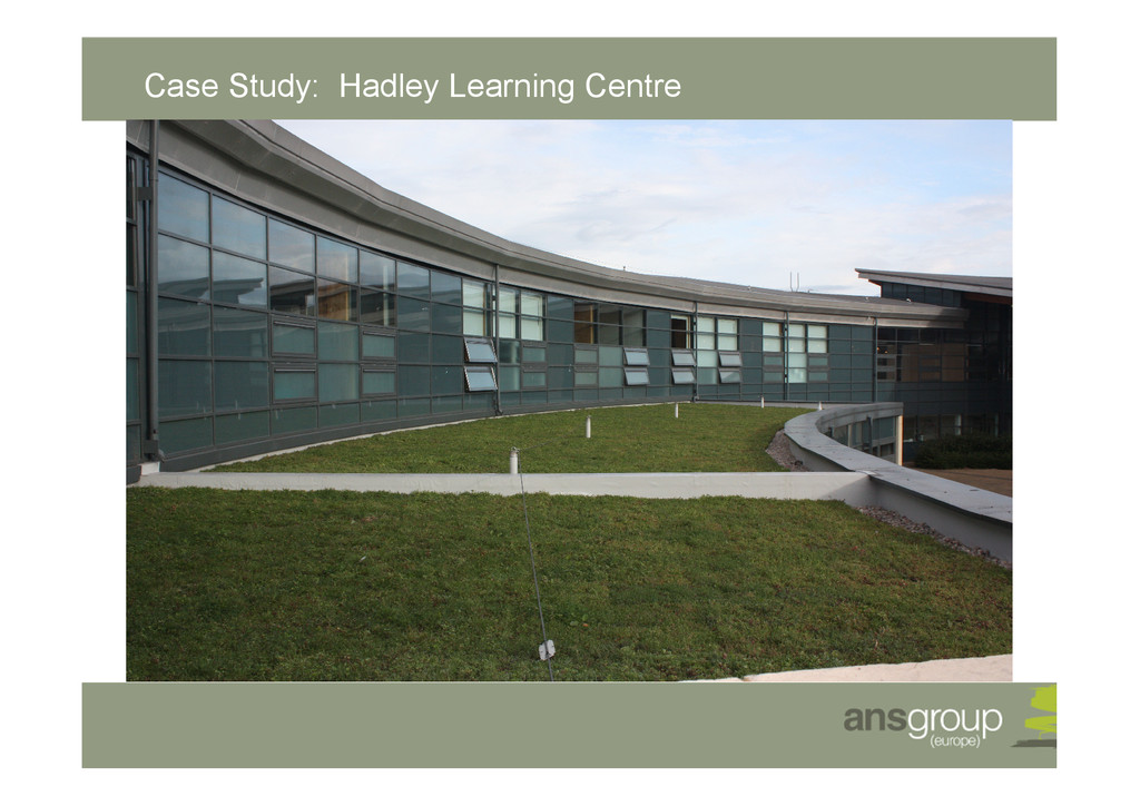 Case Study: Hadley Learning Centre