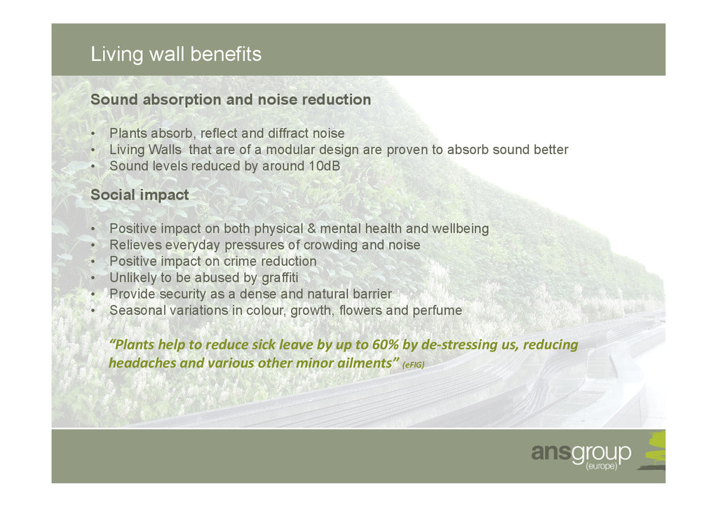 Living wall benefits Sound absorption and noise...