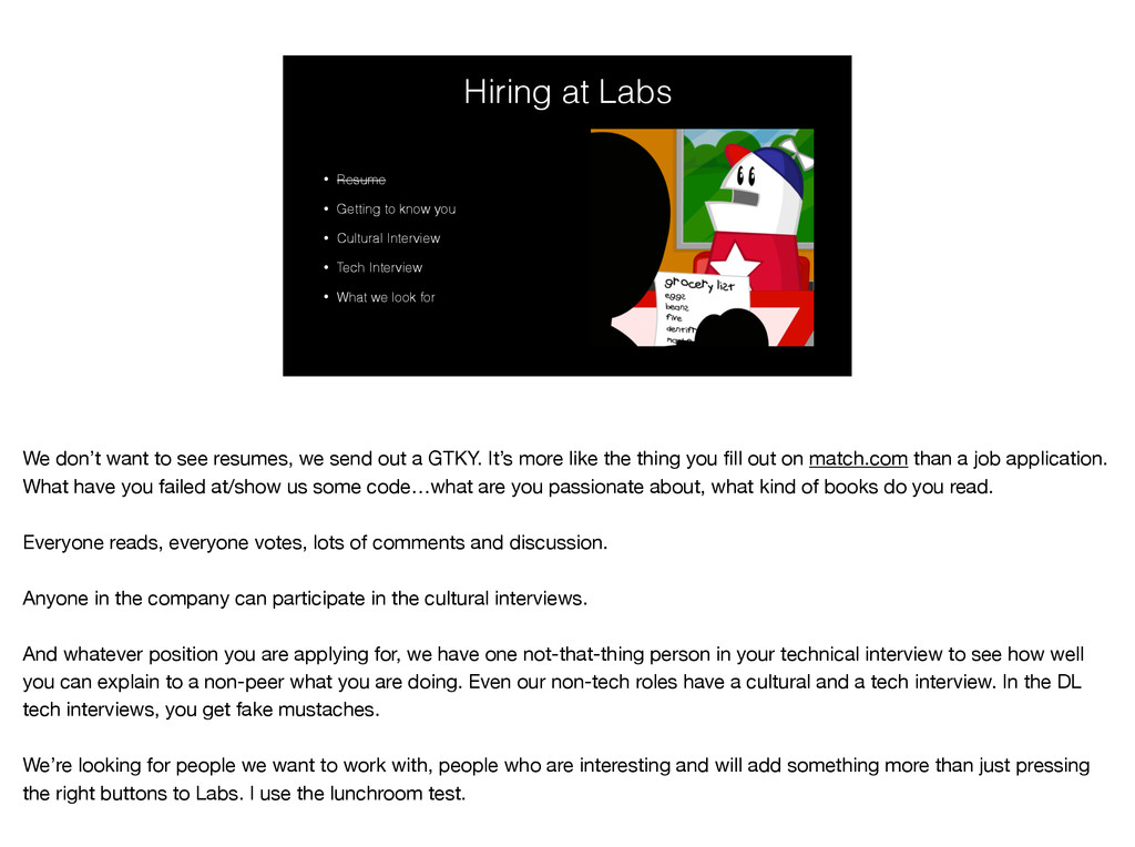 Hiring at Labs • Resume • Getting to know you •...