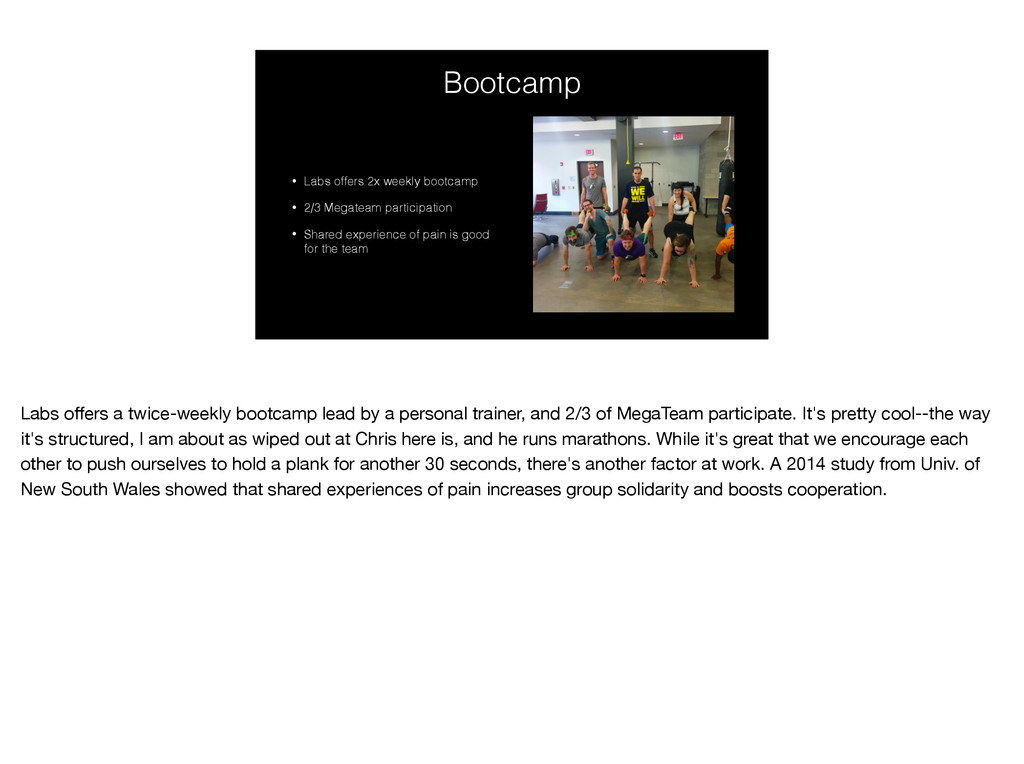 Bootcamp • Labs offers 2x weekly bootcamp • 2/3...