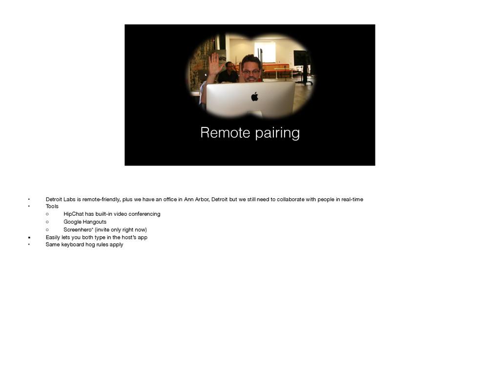 Remote pairing • Detroit Labs is remote-friendl...
