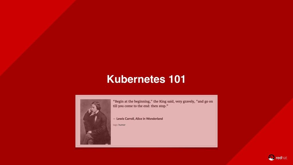 Kubernetes 101