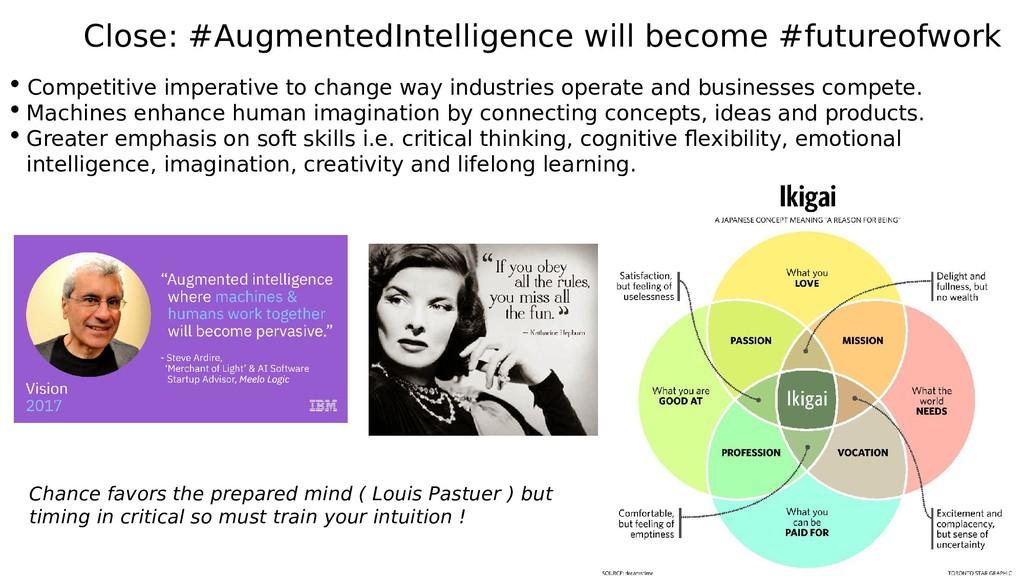 Close: #AugmentedIntelligence will become #futu...