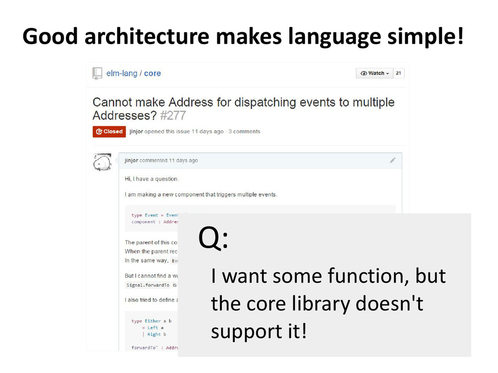Good architecture makes language simple! I want...
