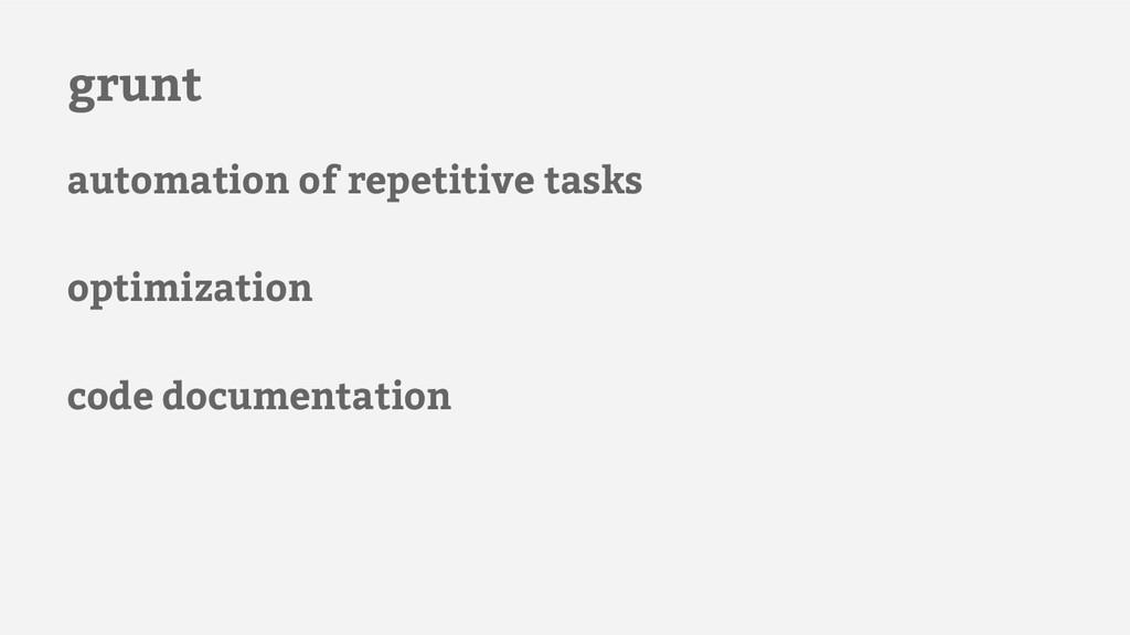 grunt automation of repetitive tasks optimizati...