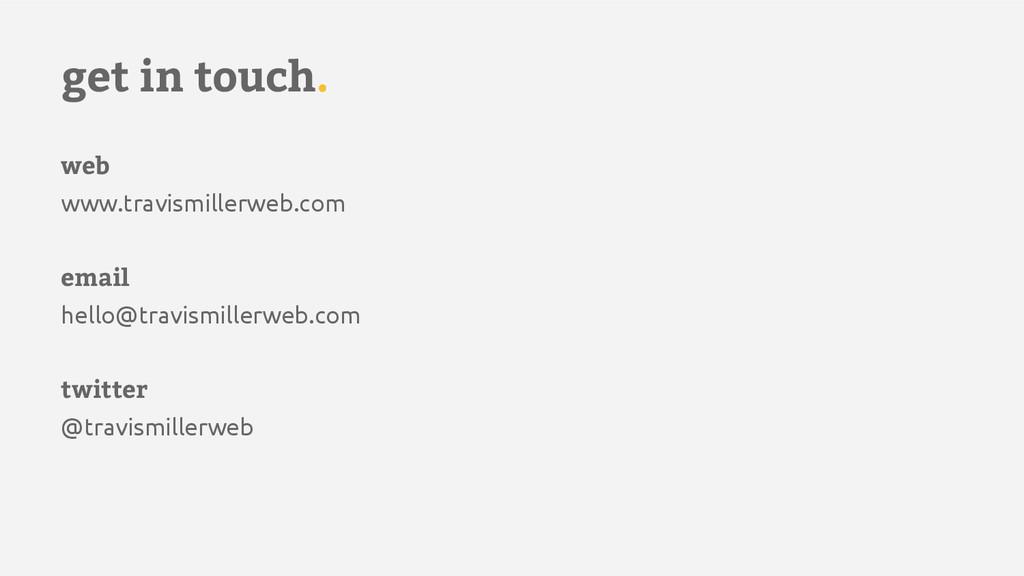 web www.travismillerweb.com email hello@travism...