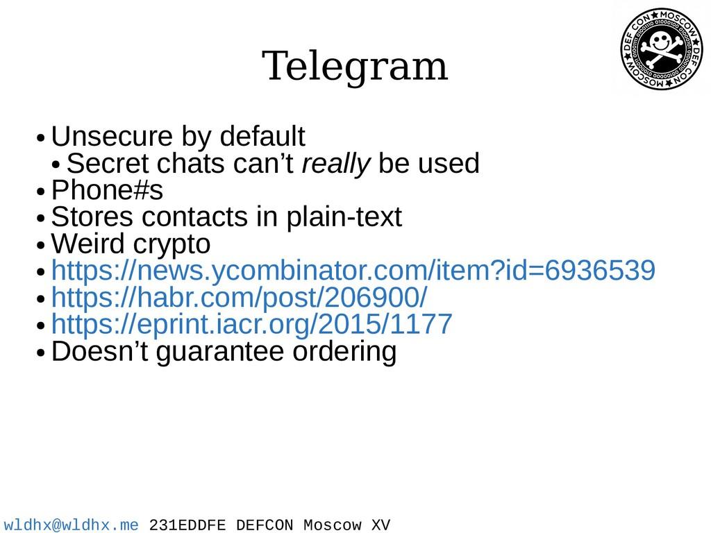 wldhx@wldhx.me 231EDDFE DEFCON Moscow XV Telegr...