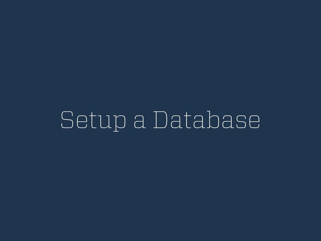 Setup a Database