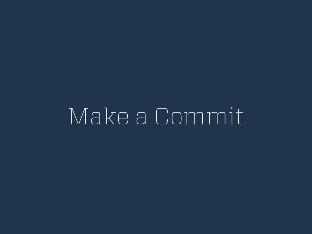 Make a Commit
