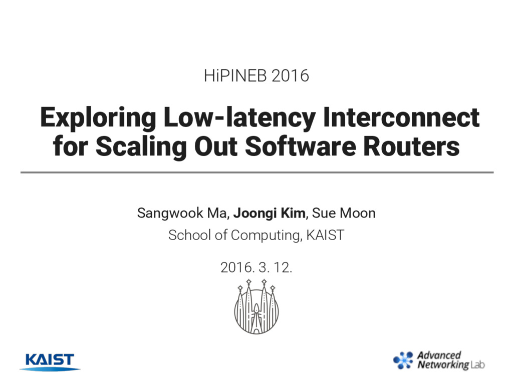 HiPINEB 2016 Exploring Low-latency Interconnect...