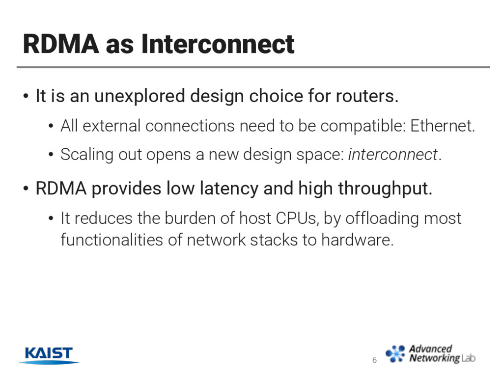RDMA as Interconnect • It is an unexplored desi...