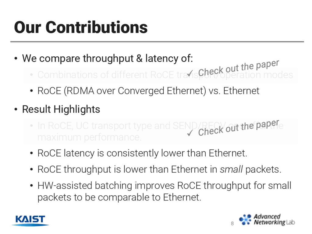 Our Contributions • We compare throughput & lat...
