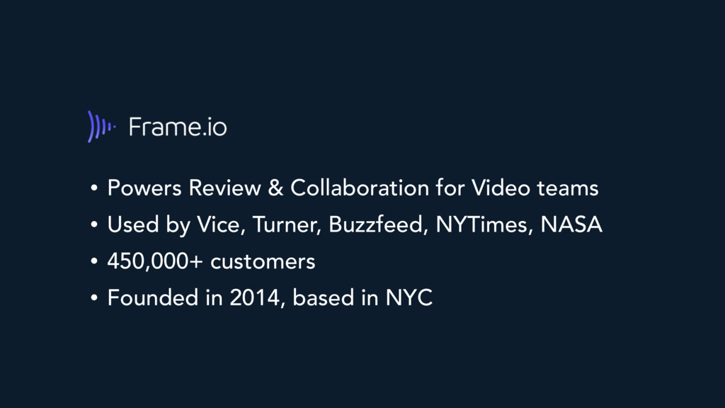 • Powers Review & Collaboration for Video teams...