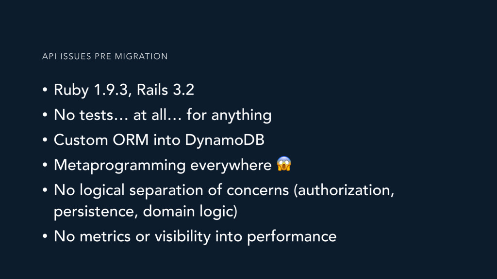 • Ruby 1.9.3, Rails 3.2 • No tests… at all… for...