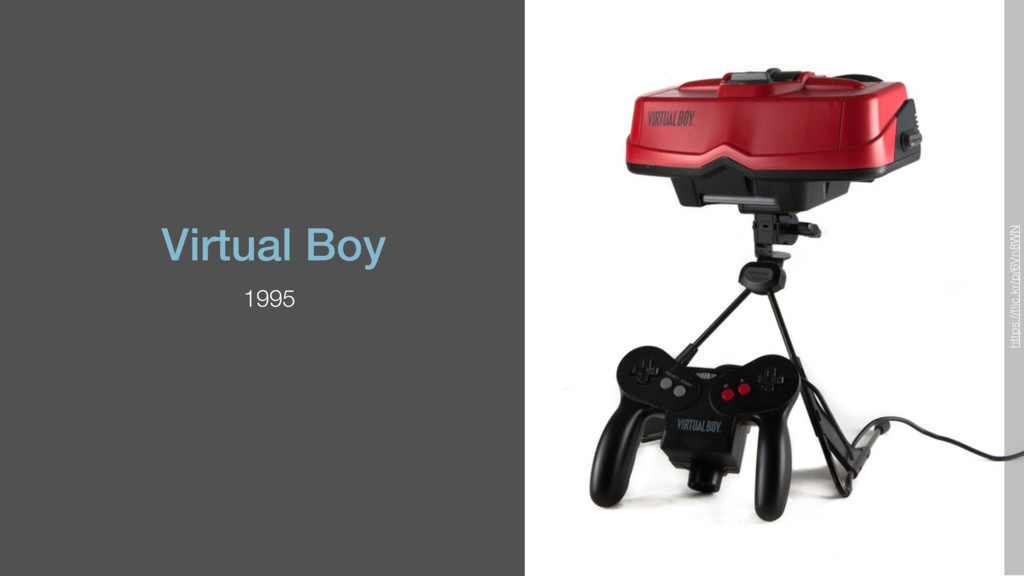 Virtual Boy 1995 https://flic.kr/p/6Vn8WN