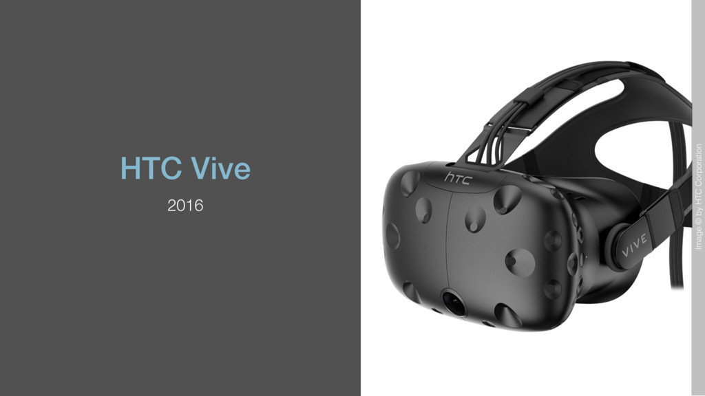 HTC Vive 2016 Image © by HTC Corporation