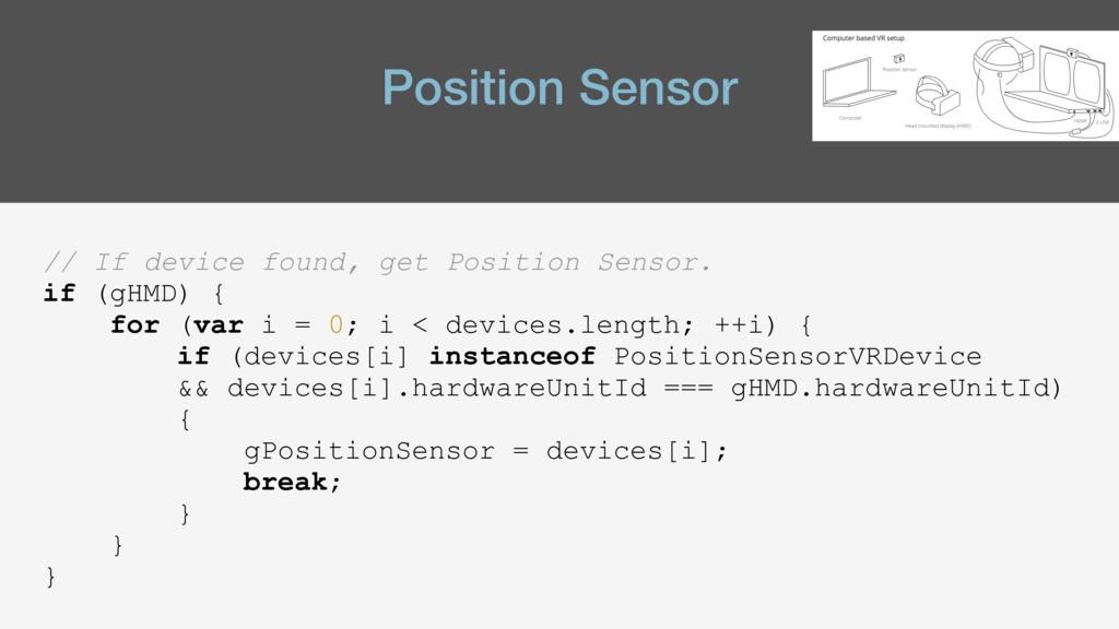 Position Sensor // If device found, get Positio...