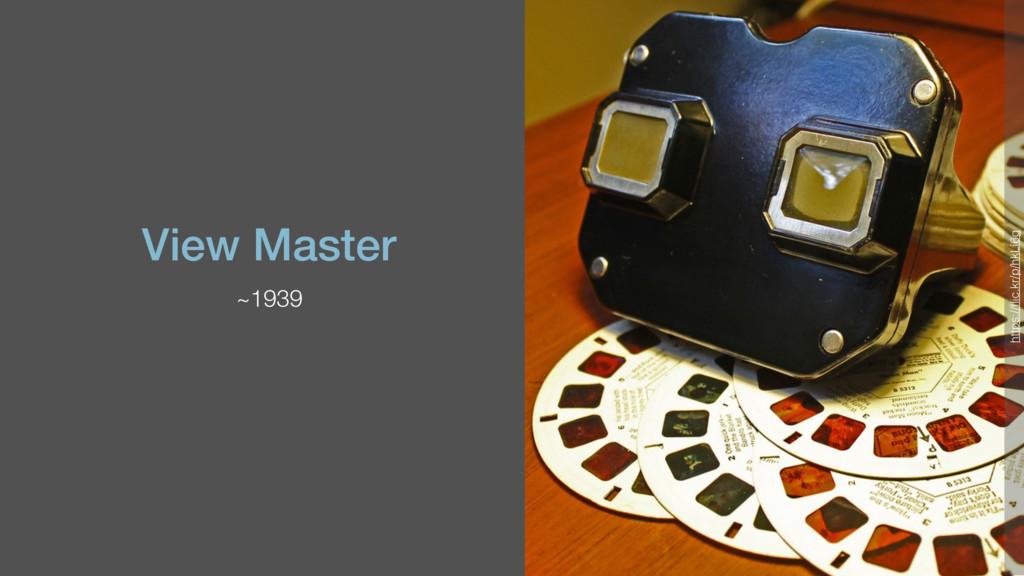 View Master ~1939 https://flic.kr/p/hkLi6g