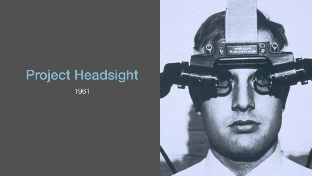 Project Headsight 1961