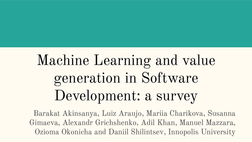 Machine Learning and value generation in Softwa...