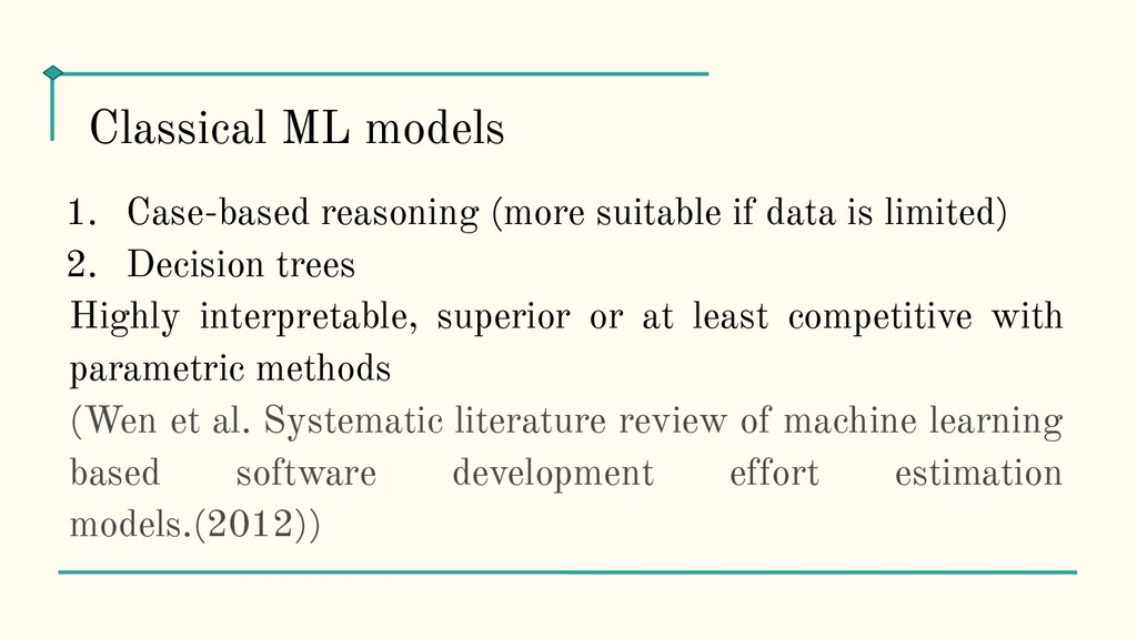 1. Case-based reasoning (more suitable if data ...