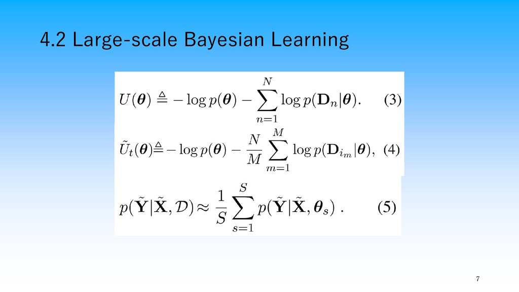 4.2 Large-scale Bayesian Learning 7
