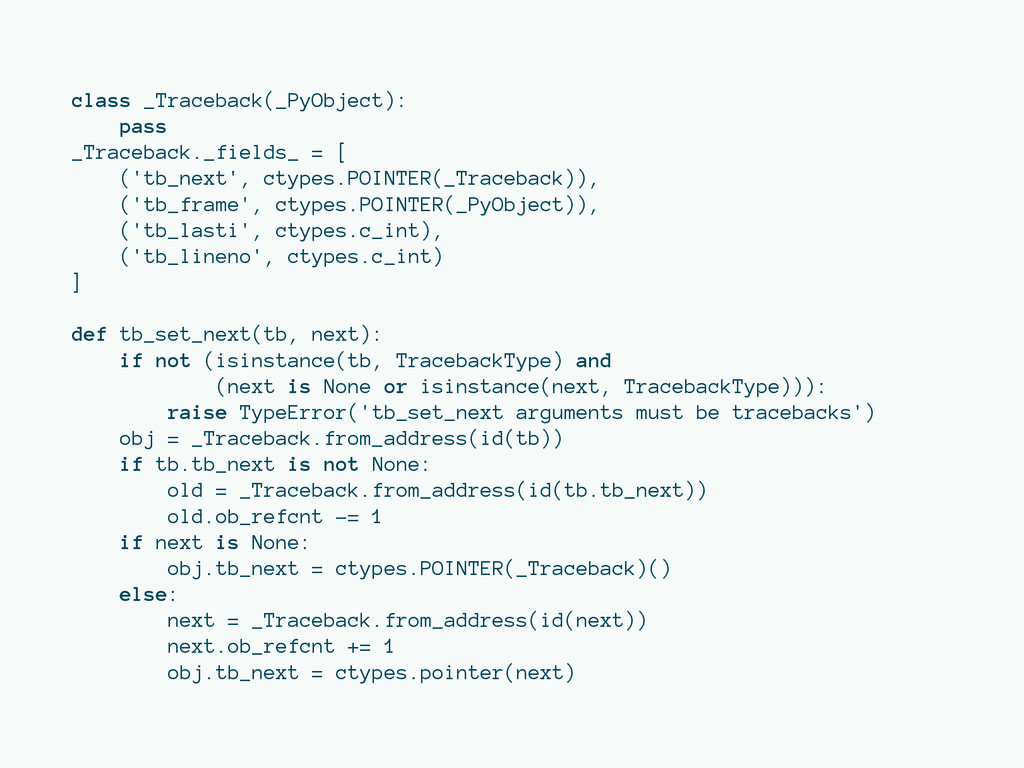 class _Traceback(_PyObject): pass _Traceback._f...