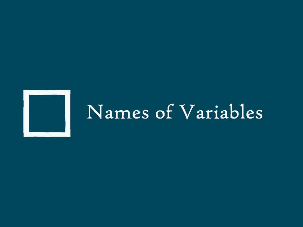 Names of Variables