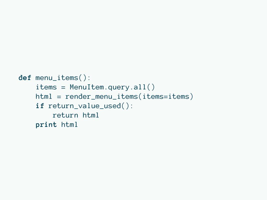 def menu_items(): items = MenuItem.query.all() ...