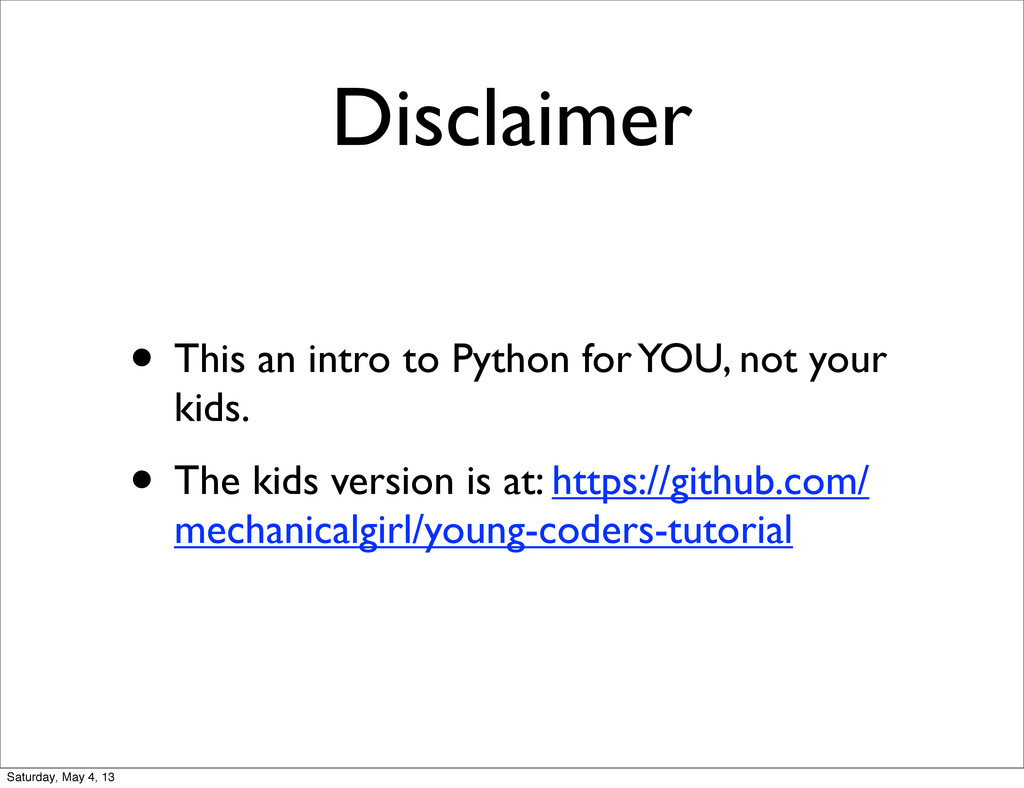 Disclaimer • This an intro to Python for YOU, n...