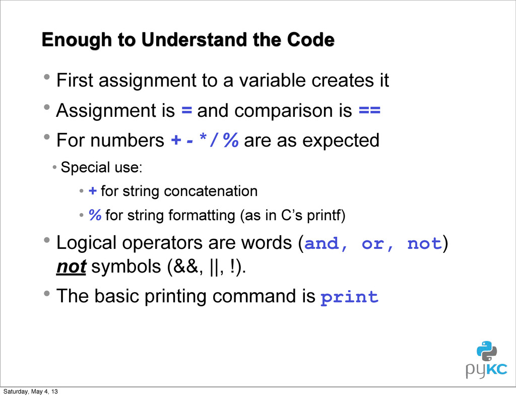 Enough to Understand the Code • First assignmen...