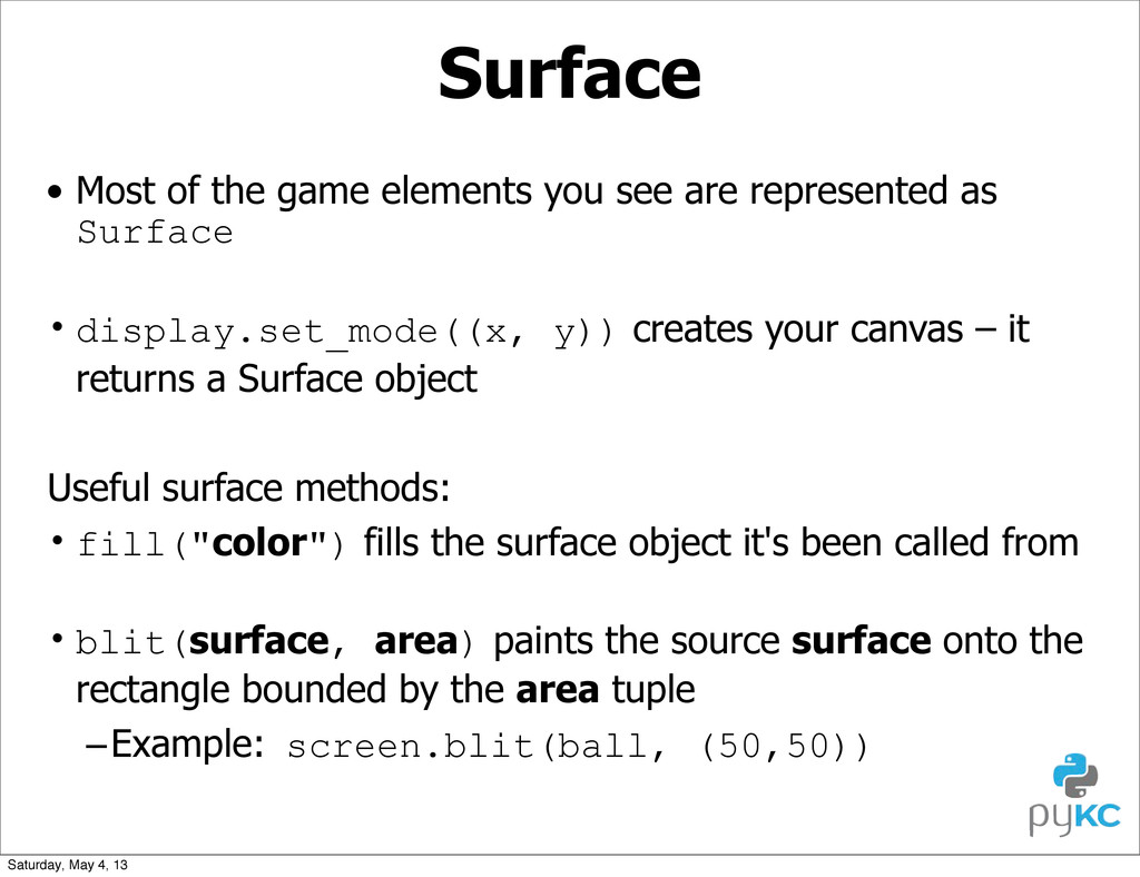 Surface • Most of the game elements you see are...