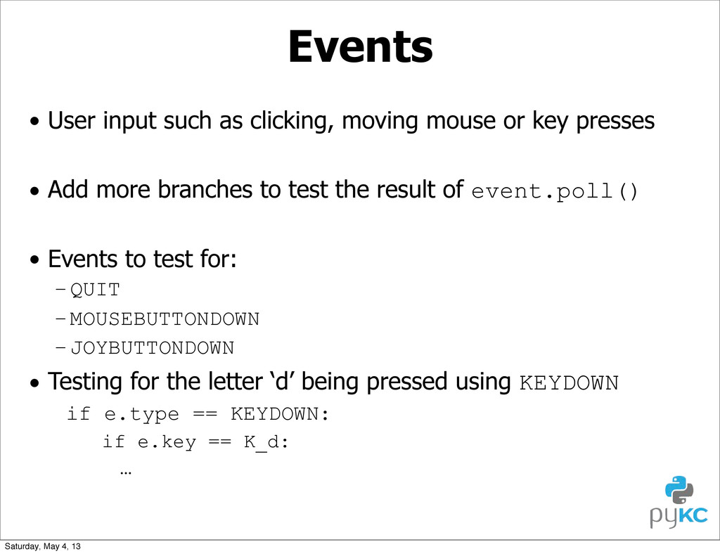 Events • User input such as clicking, moving mo...