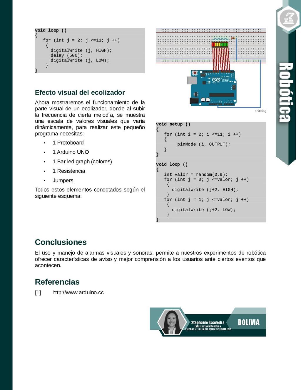 void loop () { for (int j = 2; j <=11; j ++) { ...