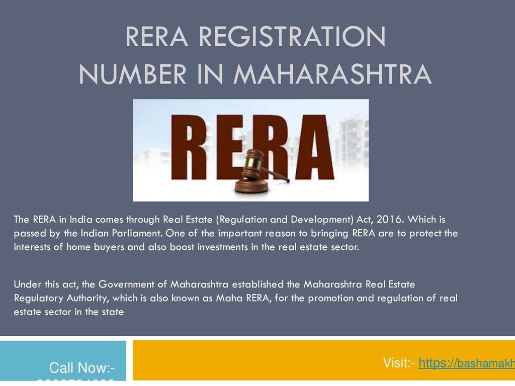 RERA REGISTRATION NUMBER IN MAHARASHTRA The RER...