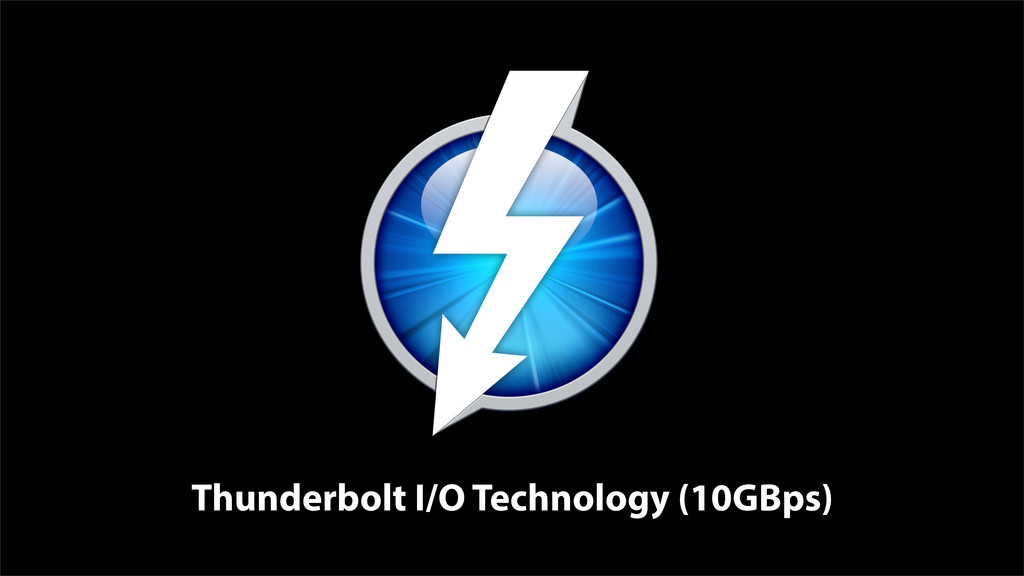 Thunderbolt I/O Technology (10GBps)