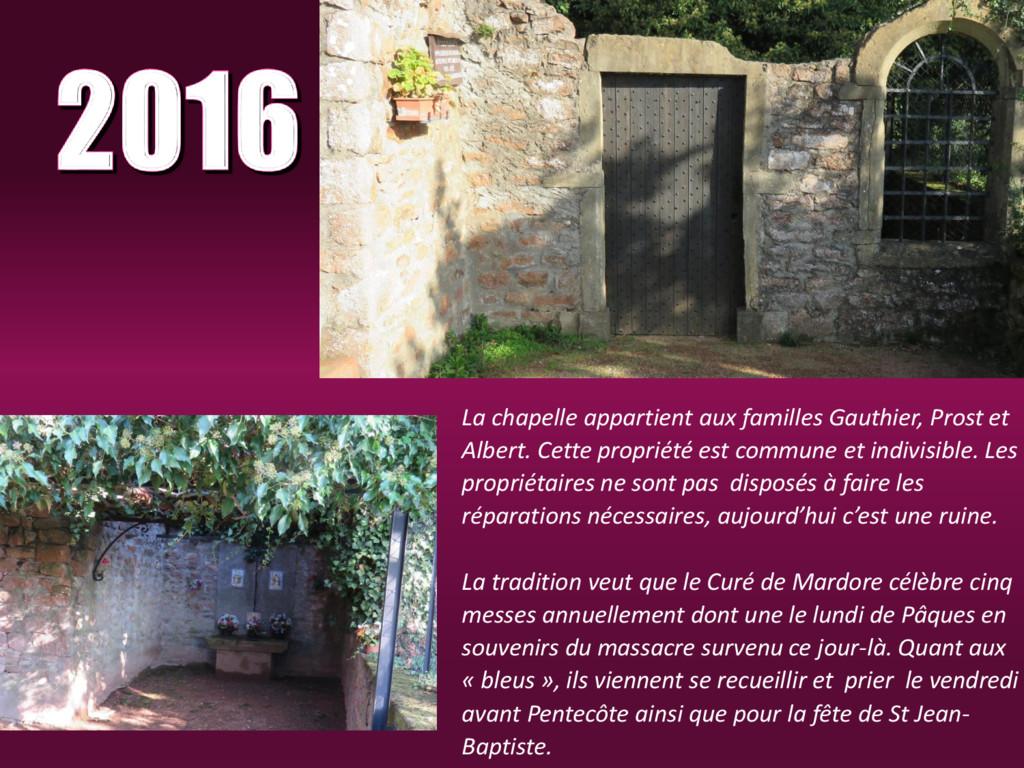La chapelle appartient aux familles Gauthier, P...