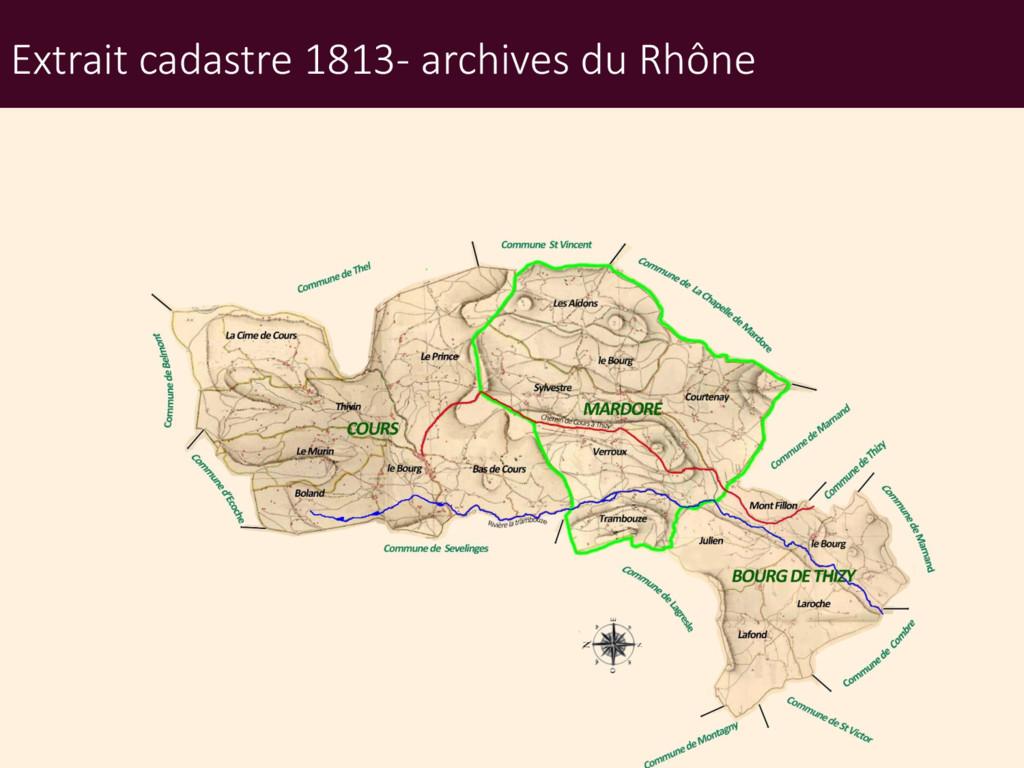 Extrait cadastre 1813- archives du Rhône
