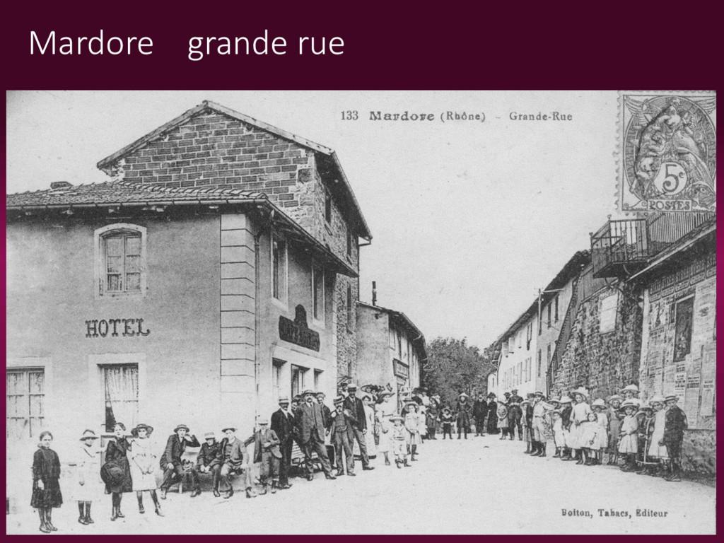 Mardore grande rue