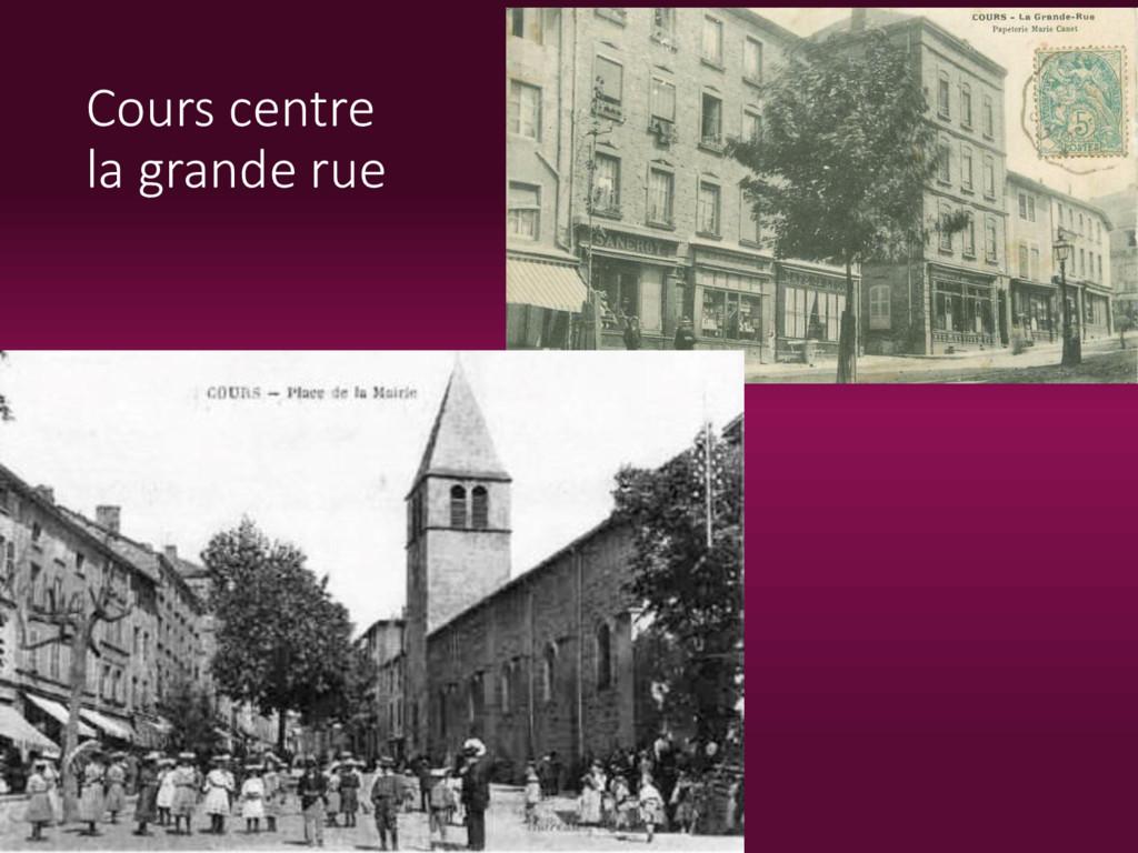 Cours centre la grande rue