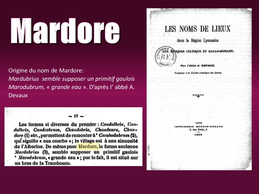 Origine du nom de Mardore: Mardubrius semble su...