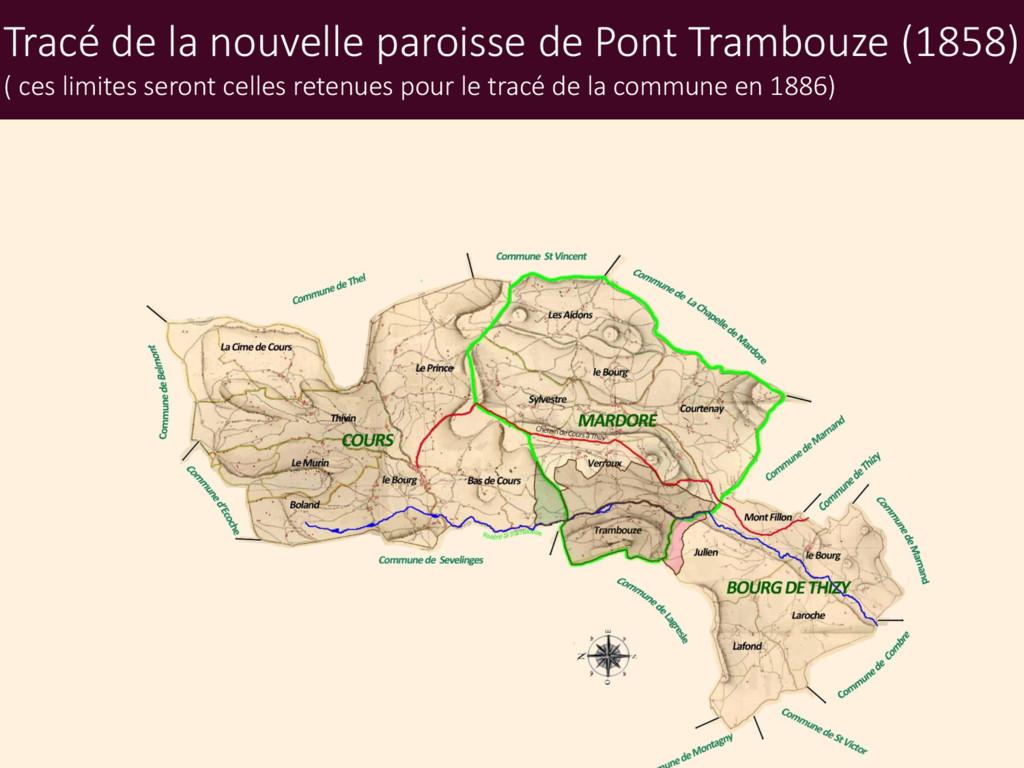 Tracé de la nouvelle paroisse de Pont Trambouze...