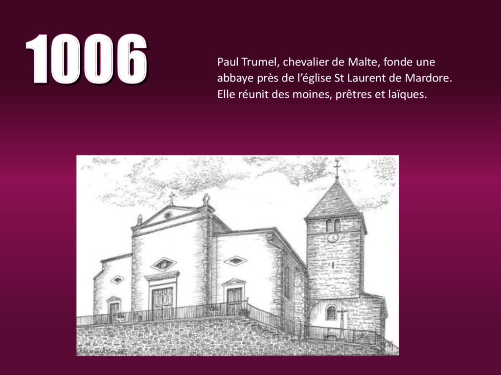 Paul Trumel, chevalier de Malte, fonde une abba...