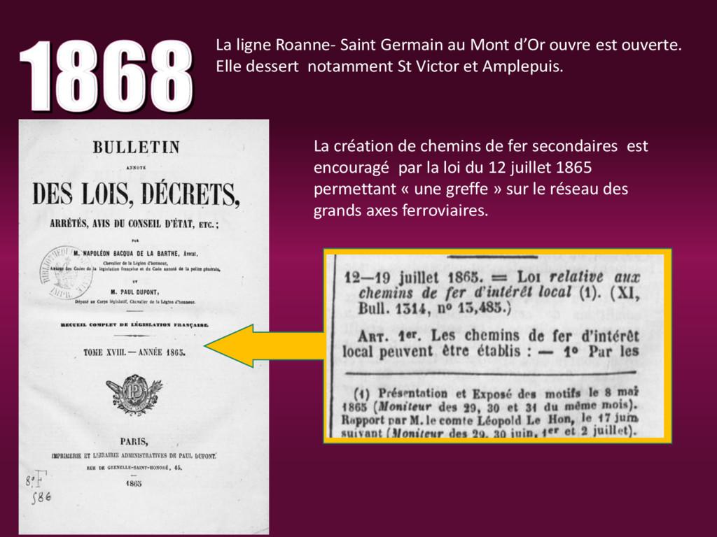La ligne Roanne- Saint Germain au Mont d'Or ouv...
