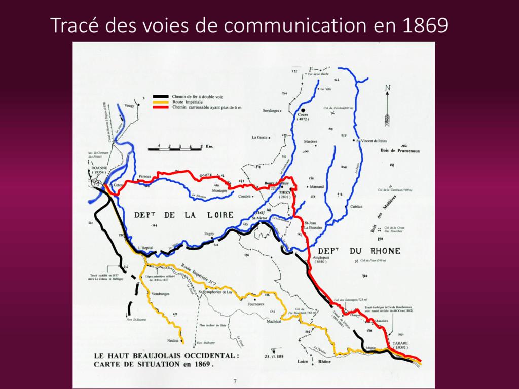 Tracé des voies de communication en 1869
