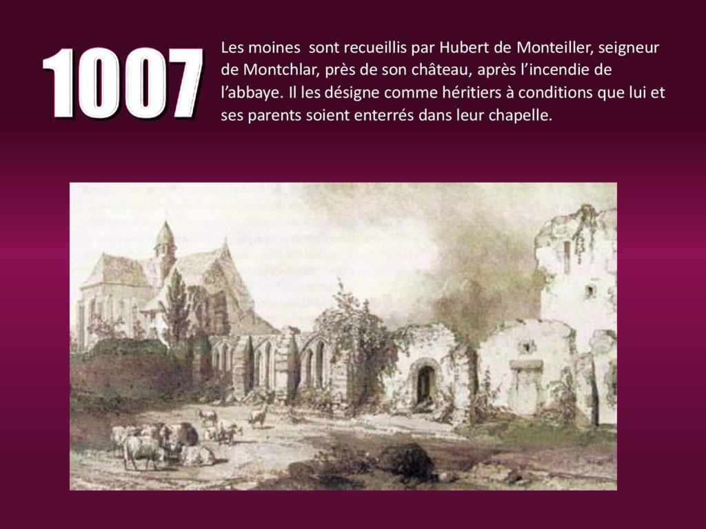 Les moines sont recueillis par Hubert de Montei...