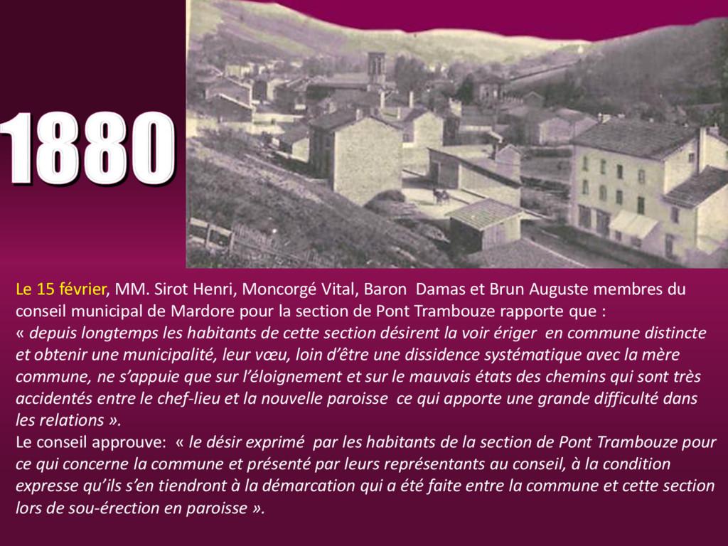 Le 15 février, MM. Sirot Henri, Moncorgé Vital,...