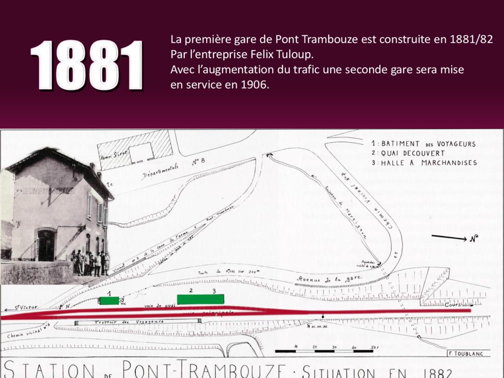 La première gare de Pont Trambouze est construi...