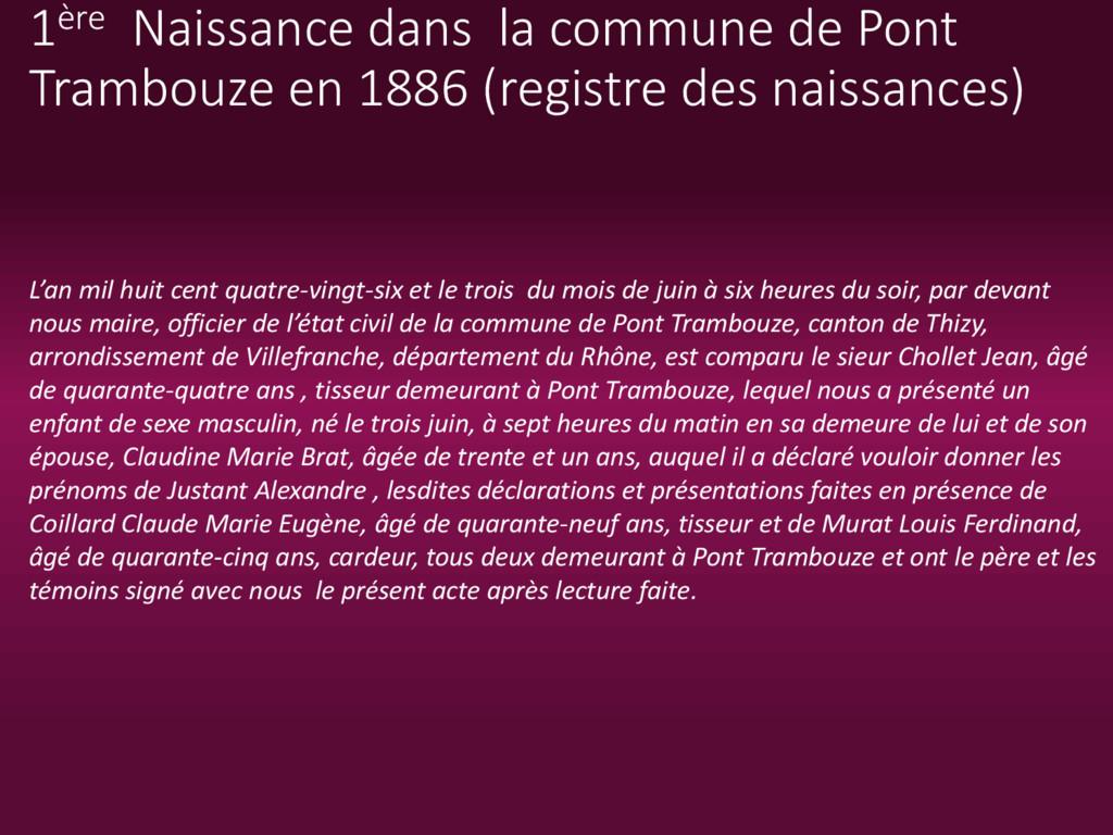1ère Naissance dans la commune de Pont Trambouz...